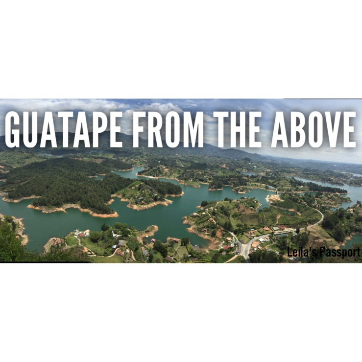 From the above Guatape